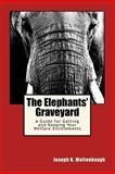 The Elephants' Graveyard, Joseph Waltenbaugh, 1481865552