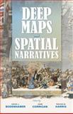 Deep Maps and Spatial Narratives, , 0253015553