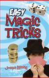 Easy Magic Tricks, Joseph Leeming, 0486455556