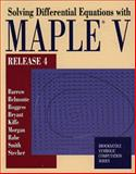 Solving ODE's with Maple V, Barrow, David and Belmonte, Art, 0534345557