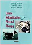 Canine Rehabilitation and Physical Therapy, Taylor, Robert A. and Levine, David, 0721695558