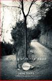 Driving with the Dead : Poems, Hicks, Jane, 0813145554