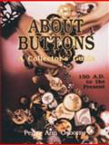 About Buttons, Peggy A. Osborne, 088740555X