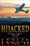 Hijacked, Leslie Lynch, 1499535554