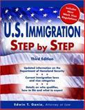 U. S. Immigration Step by Step, Edwin T. Gania, 1572485558