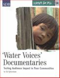 Water Voices Documentaries : Testing Audience Impact in Poor Communities, Quitoriano, Ed, 9715615554