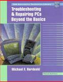 Troubleshooting and Repairing PCs, Hordeski, Michael F., 0070305552