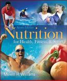 Nutrition for Health, Fitness and Sport, Williams, Melvin, 0073375551