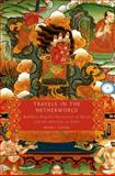 Travels in the Netherworld 1st Edition