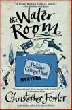 The Water Room, Christopher Fowler, 0553385550