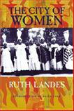 City of Women, Landes, Ruth, 0826315550