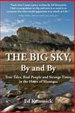 The Big Sky, by and By, Ed Kemmick, 1495255557