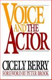 Voice and the Actor, Cicely Berry, 0020415559