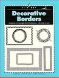 Decorative Borders, North Light Books Staff and Clip and Scan Staff, 0891345558