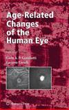 Age-Related Changes of the Human Eye, Cavallotti, Carlo, 193411555X