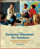 Computer Education for Teachers : Integrating Technology into Classroom Teaching with Computer Lab and PowerWeb, Sharp, Vicki F., 0072985550
