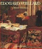 Edouard Vuillard - Painter-Decorator : Patrons and Projects, 1892-1912, Groom, Gloria L., 0300055552