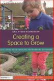 Creating a Space to Grow, Gail Ryder Richardson, 0415825555