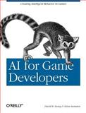 AI for Game Developers, Bourg, David M. and Seemann, Glenn, 0596005555