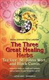 Three Great Healing Herbs, Monika Junemann and Sylvia Luetjohann, 0914955551