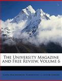 The University Magazine and Free Review, John MacKinnon Robertson and G. Astor Singer, 1148805559