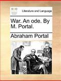 War an Ode by M Portal, Abraham Portal, 1170415555