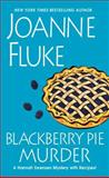 Blackberry Pie Murder, Joanne Fluke, 1410465551