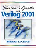 Starter's Guide to Verilog 2001, Ciletti, Michael D., 0131415565