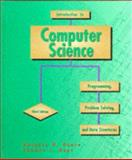 Introduction to Computer Science : Programming, Problem Solving and Data Structures, Nance, Douglas W. and Naps, Thomas L., 0314045562