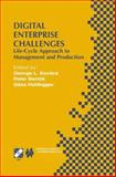 Digital Enterprise Challenges : Life-Cycle Approach to Management and Production, , 0792375564