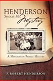 Henderson Smokey Mt. Mystery, F. Robert Henderson, 1465335560