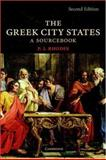 The Greek City States : A Source Book, Rhodes, P. J., 0521615569