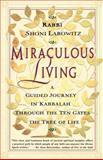 Miraculous Living, Shoni Labowitz, 0684835568