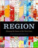 Region, Myron Orfield and Thomas F. Luce, 0816665567