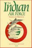 The Indian Air Force, George K. Tanham and Marcy Agmon, 0833015567
