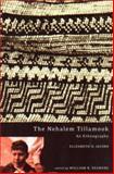The Nehalem Tillamook, Elizabeth D. Jacobs, 0870715569