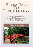 From Tao to Psychology, Julian Laboy, 1477135561