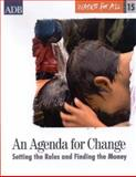 An Agenda for Change : Setting the Rules and Finding the Money, Asian Development Bank, 9715615562
