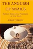 The Anguish of Snails 1st Edition