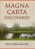 Magna Carta Uncovered, Arlidge QC, Anthony and Judge, Igor, 1849465568