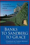 Banks to Sandberg to Grace : Five Decades of Love and Frustration with the Chicago Cubs, Muskat, Carrie, 0071385568