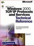 Microsoft Windows 2000 TCP/IP Protocols and Services Technical Reference 9780735605565