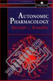 Autonomic Pharmacology, Broadley, K. J., 0748405569
