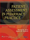 Patient Assessment in Pharmacy Practice, Jones, Rhonda M. and Rospond, Raylene M., 0781765560
