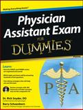 Physician Assistant Exam for Dummies, Consumer Dummies Staff and Barry Schoenborn, 1118115562