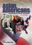 Asian Americans : Contemporary Trends and Issues, , 1412905567