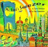 Mr. Reez's Sneezes, Curtis Parkinson, 1550375563