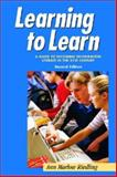 Learning to Learn : A Guide to Becoming Information Literate in the 21st Century, Riedling, Ann Marlow, 1555705561