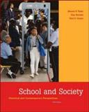 School and Society : Historical and Contemporary Perspectives with PowerWeb and Timeline, Tozer, Steven E. and Senese, Guy, 0072985569