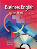 Business English at Work Student Text/Workbook/CD Package 2003, Jaderstrom, Susan and Miller, Joanne, 007830556X